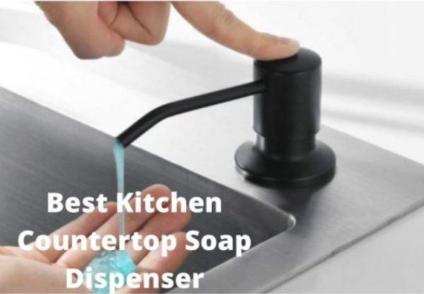 Best Kitchen Countertop Soap Dispenser
